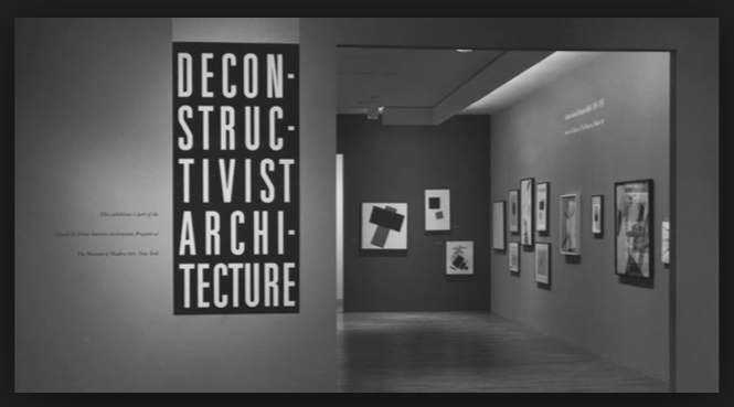 The two exhibitions: Architecture without Architects and Deconstructivist Architecture